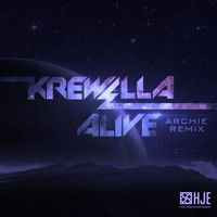 Listen to a new remix song Alive (Archie Remix) - Krewella