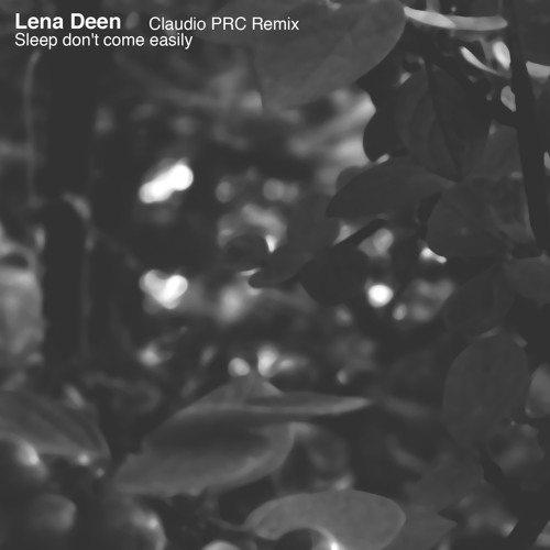 PRGDIG009 - Lena Deen – Sleep don't come easily + Claudio PRC Remix