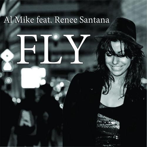 Al Mike feat Renee Santana - Fly (Danny Verde Remix) - snippet