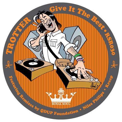 Trotter - Give it the Best (Qdup Foundation Remix)