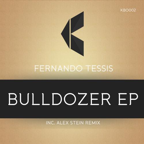 Fernando Tessis - Bulldozer (Alex Stein Remix)