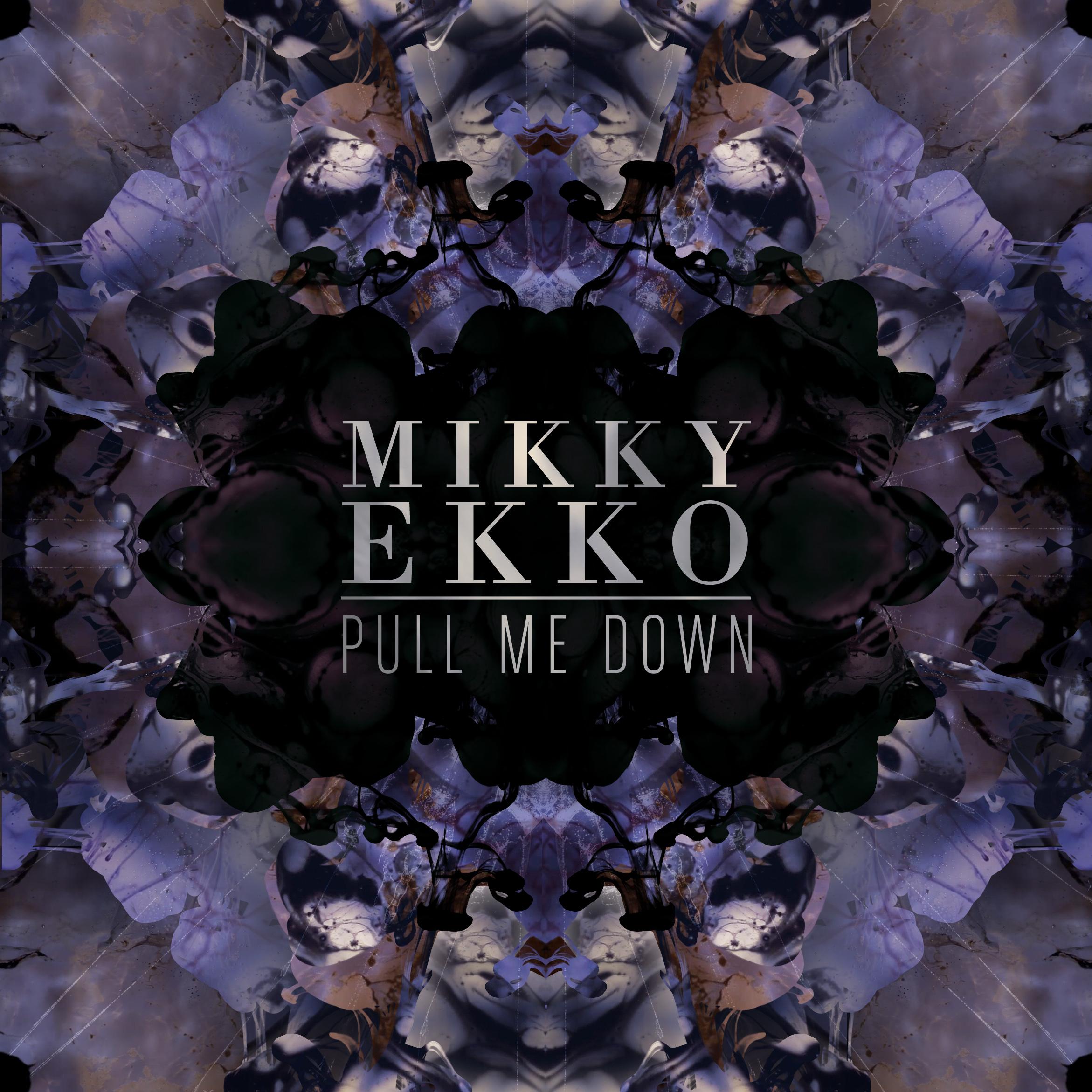 mikky ekko pull me down
