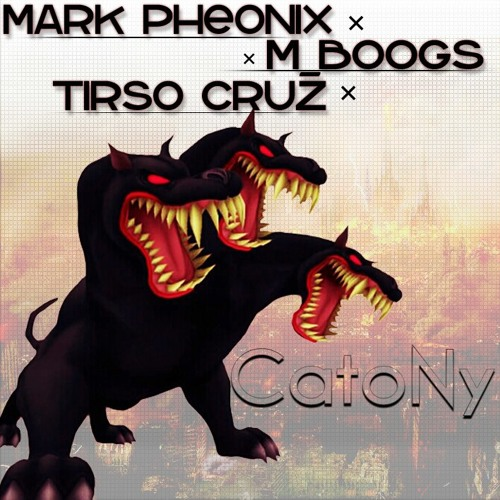 CAtoNY (feat. Tirso Cruz & m_boogs) - Mark Pheonix