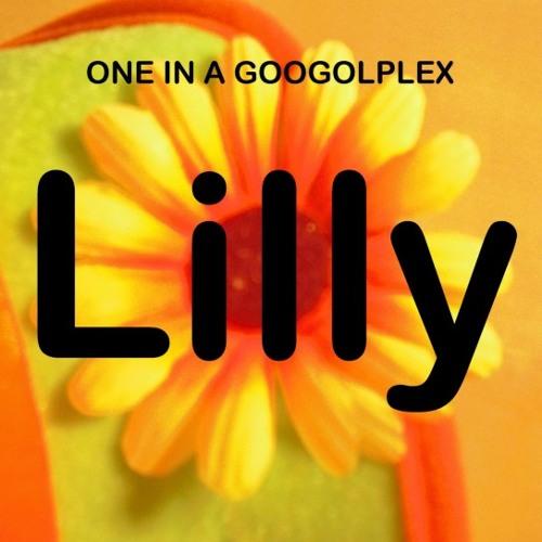 One In A Googolplex - Lilly