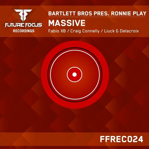 Bartlett Bros & Ronnie Play - Massive (Craig Connelly Remix)