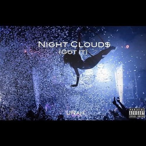 Night Clouds (Got it)