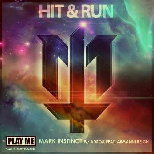 Hit Em' by Mark Instinct, ADROA & Armanni Reign