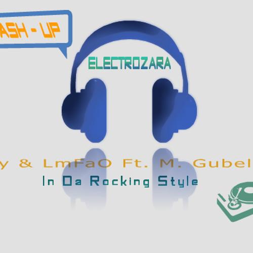 Psy & Lmfao Ft. M. Gubellini - In Da Rocking Style (Electrozara Mash-Up)