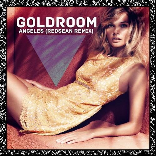 Goldroom - Angeles (Redsean Remix)