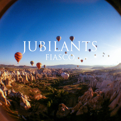Jubilants - Fiasco