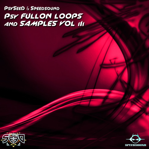 PsySeeD & Speedsound - Psy Fullon Loops and Samples Vol.3 [PACK PREVIEW]