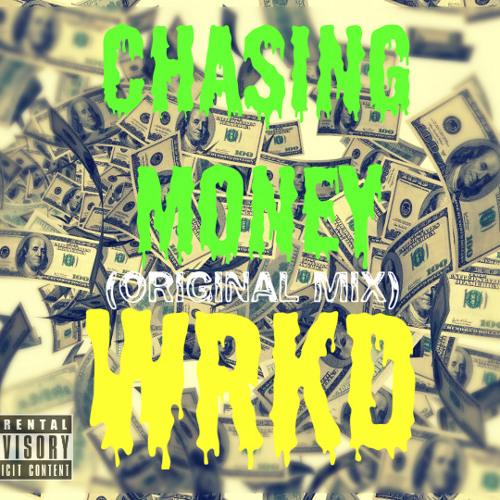 Chasing Money (Original Mix)