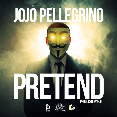 """JoJo Pellegrino """"Pretend"""" (prod. by Flip)"""