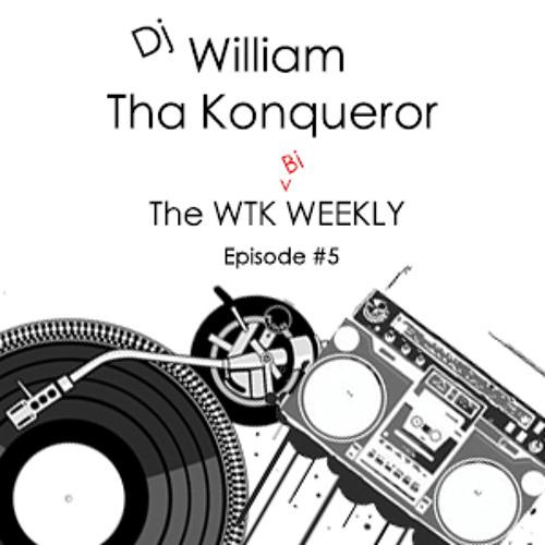 The WTK Bi-Weekly #5