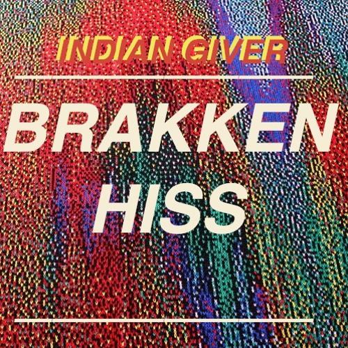 Hiss, Brakken Hiss