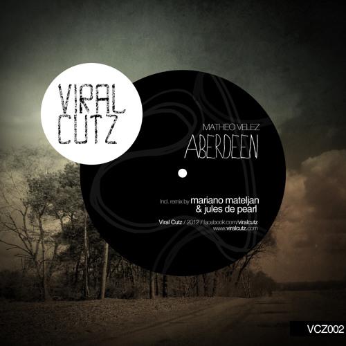 Matheo Velez - Aberdeen (Mariano Mateljan Remix)