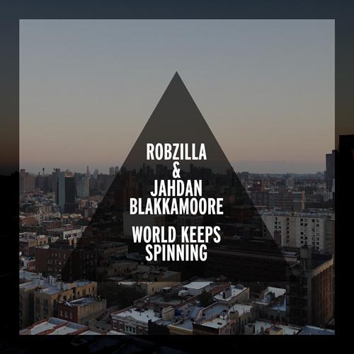 Robzilla & Jahdan Blakkamoore - Gotta Get It