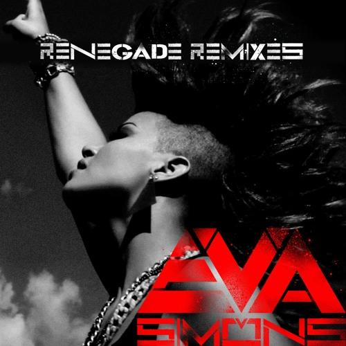 Eva Simons - Renegade (Novaspace Remix)
