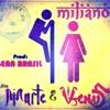 Milianos - Entre Marte e Venus ( Prod Gean Brasil )