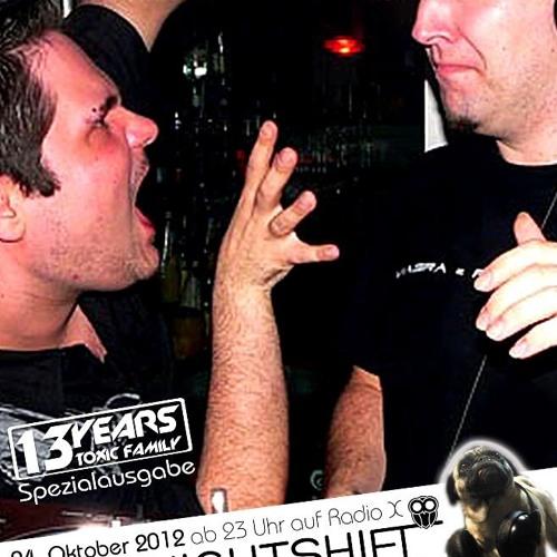 24-10-2012 - ToFa Nightshift @ Radio X | 13 Jahre Toxic Family Special