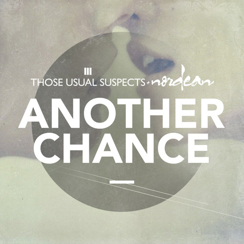 Those Usual Suspects & Nordean - Another Chance