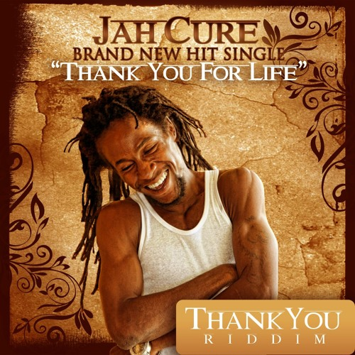 "Jah Cure ""Thank You For Life ""Rat Pack Productions-2012."