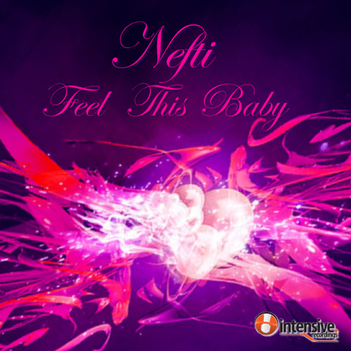 Nefti - Feel This Baby_FREE_320KBPS