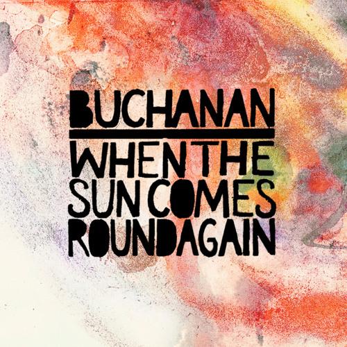 When The Sun Comes Round Again