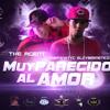 Muy Parecido Al Amor - TheFanatyC ElCybernetico FT. TheAgent (Oficial Remix)
