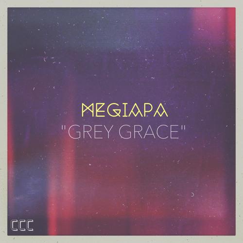 "AJB PREMIERE :: Megiapa - ""Grey Grace"""