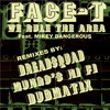 Face T, Cham & O - We Tun Up The Area (Ruffnek Diskotek mashup) FREE DOWNLOAD