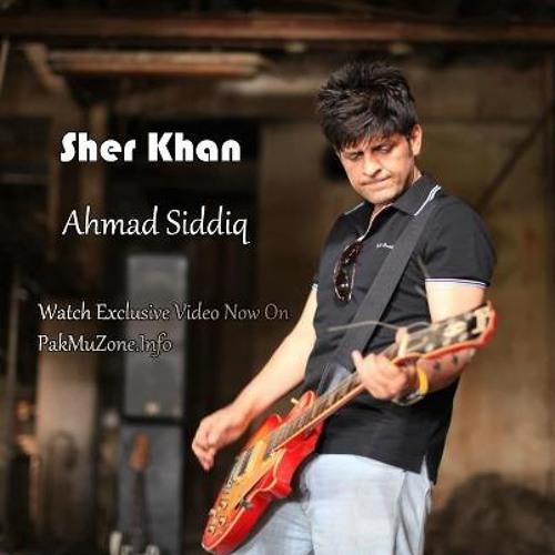 Sher Khan - Ahmed Siddiq