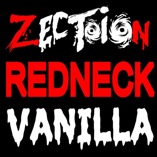 Zection - Redneck Vanilla
