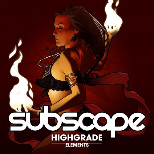 Subscape - ELEMENTS - High Grade (F.I.R.E.)