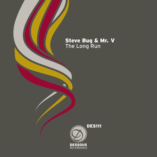 Steve Bug & Mr. V - The Long Run (Steve Bug's Vocal Mix)