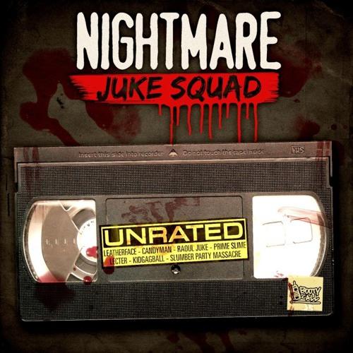 Nightmare Juke Squad - Unrated [BCR022]