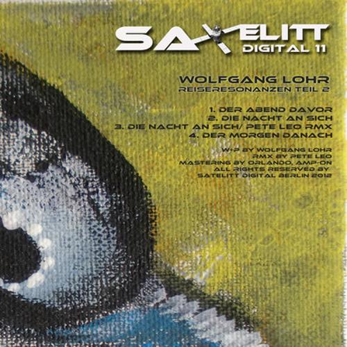 Wolfgang Lohr - Die Nacht An Sich (Original Mix)