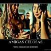 90 - AMIGAS CELOSAS - VARIOS ( DJ SONG MAYTE'MIX ) 2012