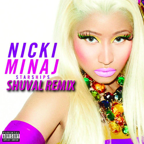 Nicki Minaj - Starship (Shuval Remix) [FREE DOWNLOAD]