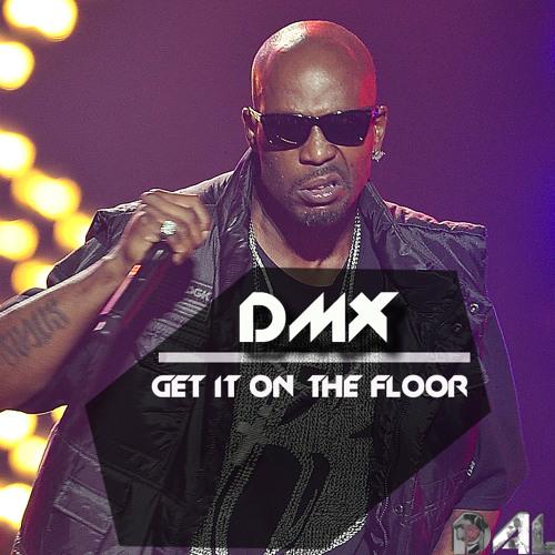 DMX - Get It On The Floor (Dallas Bootleg)