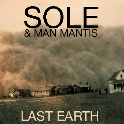 Last Earth (beat by Man Mantis)