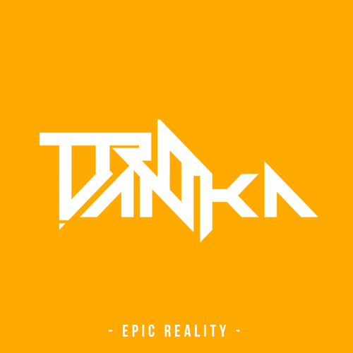Travanka - Epic Reality