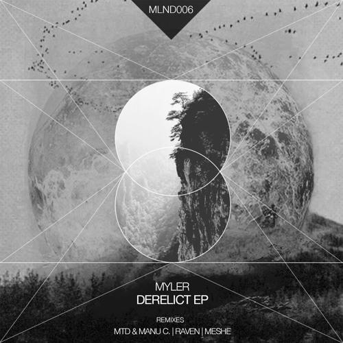 Myler - Derelict EP