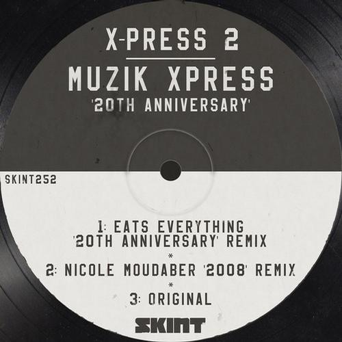 X-Press 2 - Musik Xpress (Nicole Moudaber '2008' Remix) [Skint]