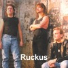RUCKUS STAND BY ME (The last new Ruckus songs)