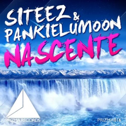 Siteez & PankieLumoon - Nascente ( Original Mix )