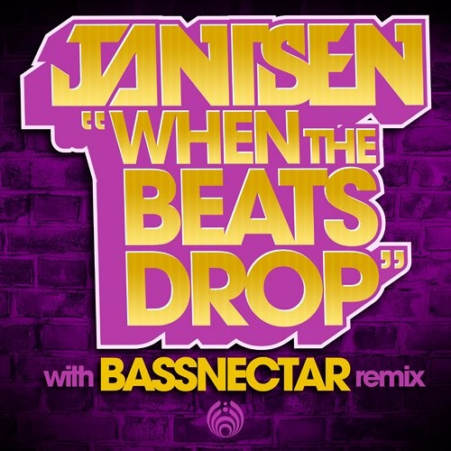 Jantsen - When The Beats Drop (Bassnectar Remix)