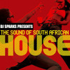 DJ SPARKS PRESENTS THE SOUNDS OF SOUTH AFRICAN HOUSE 2012 (( VOL 1 ))