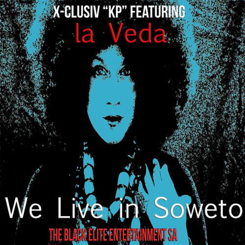 Sampler We live in Soweto ancestralmental mix by x-clusiv KP