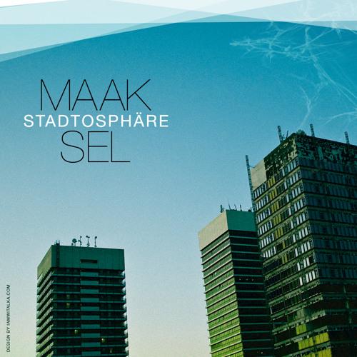 Stadtosphäre 2012 - Maaksel